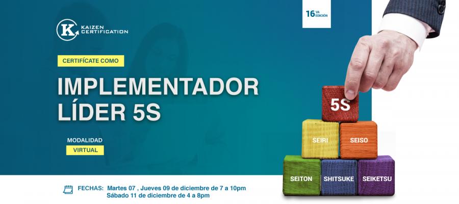16vo CURSO – TALLER: IMPLEMENTACIÓN DE LAS 5S – BASE DE LA MEJORA CONTINUA EN LOS SISTEMAS DE GESTIÓN