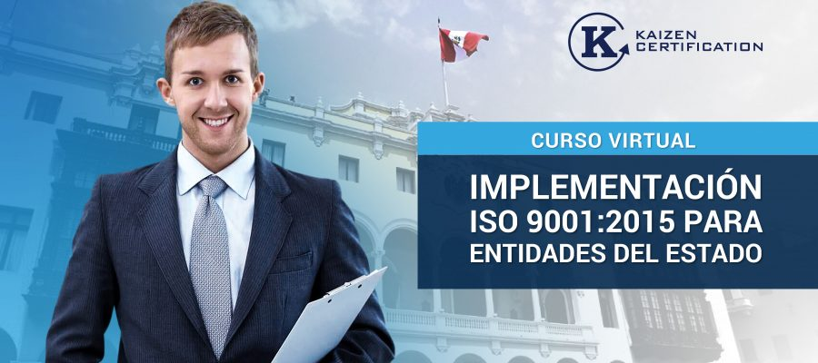 CURSO VIRTUAL: IMPLEMENTACIÓN ISO 9001 PARA ENTIDADES DEL ESTADO