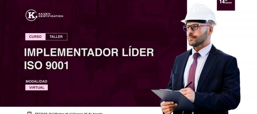 14vo Curso – Taller: INTERPRETACIÓN E IMPLEMENTACIÓN DEL SISTEMA DE GESTIÓN DE LA CALIDAD – ISO 9001