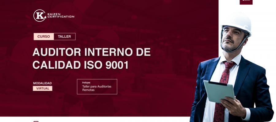 8VO CURSO – TALLER: INTERPRETACIÓN Y FORMACIÓN DE AUDITOR INTERNO  ISO 9001:2015