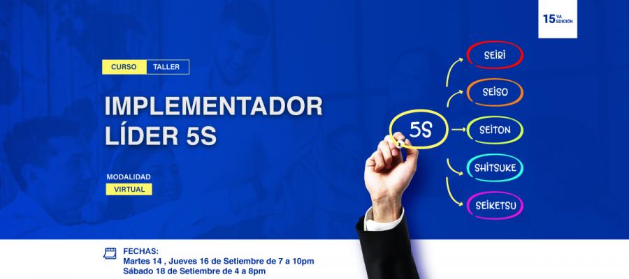 15vo CURSO – TALLER: IMPLEMENTACIÓN DE LAS 5S – BASE DE LA MEJORA CONTINUA EN LOS SISTEMAS DE GESTIÓN