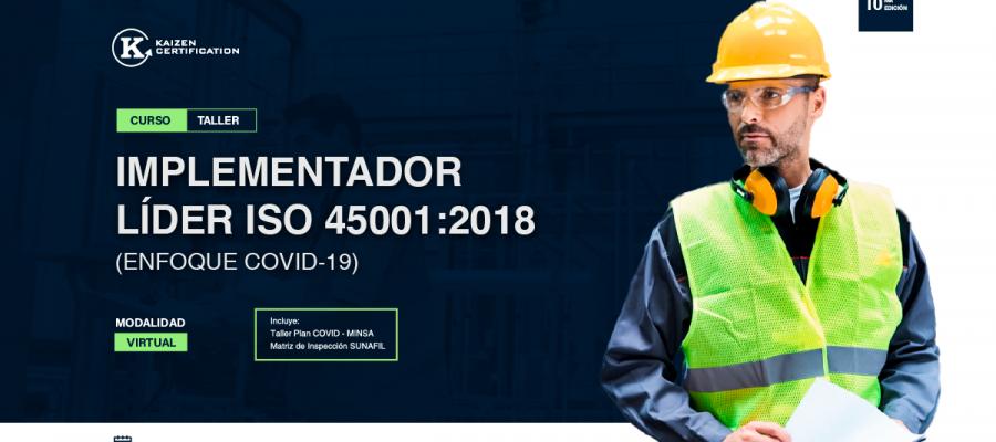 10mo Curso – Taller: INTERPRETACIÓN E IMPLEMENTACIÓN DE SEGURIDAD Y SALUD EN EL TRABAJO – ISO 45001:2018