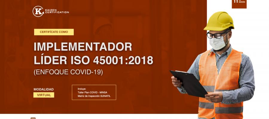 11vo Curso – Taller: INTERPRETACIÓN E IMPLEMENTACIÓN DE SEGURIDAD Y SALUD EN EL TRABAJO – ISO 45001:2018