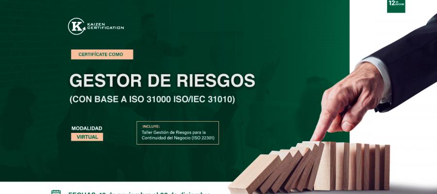 12vo Curso – Taller: GESTIÓN DE RIESGOS Y OPORTUNIDADES EN LOS SISTEMAS DE GESTIÓN (ISO 31000 – ISO/IEC 31010)